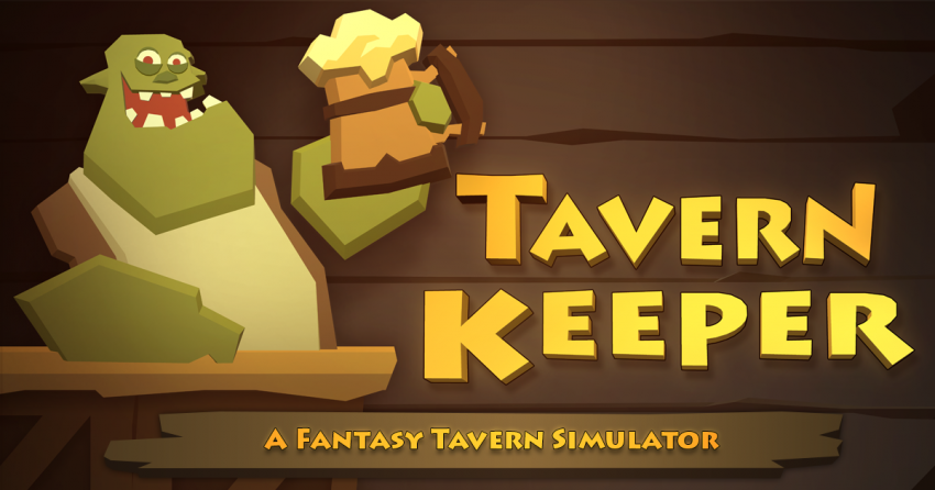 Tavern Keeper - A Fantasy Tavern Simulator